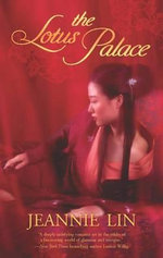 The Lotus Palace - Jeannie Lin