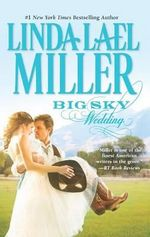 Big Sky Wedding : The Parable, Montana Series : Book 5 - Linda Lael Miller