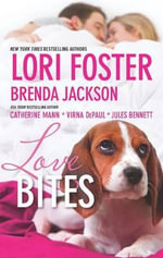 Love Bites : Love UnleashedSmookie and the BanditMolly Wants a HeroDog TagsMane Haven - Lori Foster
