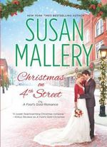 Christmas on 4th Street : Fool's Gold Romance - Susan Mallery