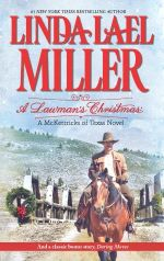 A Lawman's Christmas : The McKettricks Series : Book 15 - Linda Lael Miller