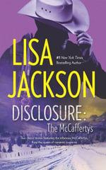Disclosure : The McCaffertys - Lisa Jackson