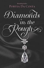 Diamonds in the Rough - Portia Da Costa