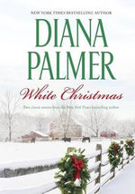 White Christmas : Woman HaterThe Humbug Man - Diana Palmer