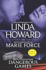 Dangerous Games : Come Lie with MeFatal Justice - Linda Howard