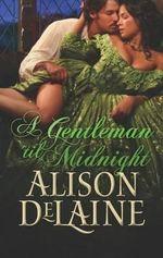 A Gentleman 'Til Midnight - Alison Delaine