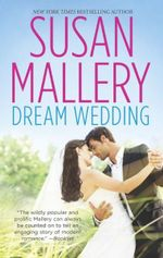 Dream Wedding : Dream Bride / Dream Groom - Susan Mallery