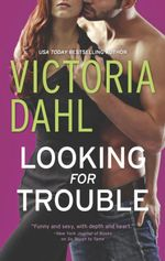 Looking for Trouble - Victoria Dahl