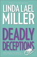 Deadly Deceptions - Linda Lael Miller