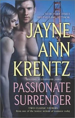 Passionate Surrender : A Passionate BusinessPrice of Surrender - Jayne Ann Krentz