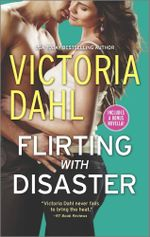 Flirting with Disaster / Fanning the Flames : Girls' Night Out Series : Book 2 - Victoria Dahl