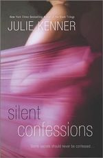 Silent Confessions - Julie Kenner