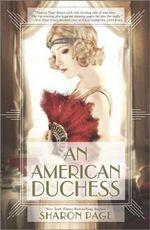 An American Duchess - Sharon Page