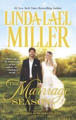 The Marriage Season : Brides of Bliss County - Linda Lael Miller