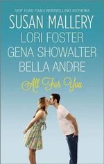 All for You : Halfway ThereBuckhorn Ever AfterThe One You WantOne Perfect Night - Susan Mallery