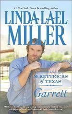 McKettricks of Texas : Garrett - Linda Lael Miller