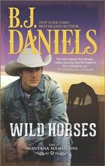 Wild Horses - B J Daniels