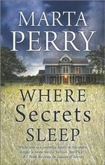 Where Secrets Sleep - Marta Perry