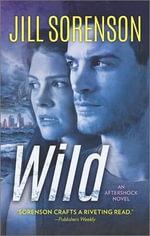 Wild - Jill Sorenson