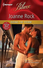 Riding the Storm : Harlequin Blaze - Joanne Rock