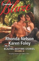 Blazing Bedtime Stories, Volume IX : The EqualizerGod's Gift to Women - Rhonda Nelson