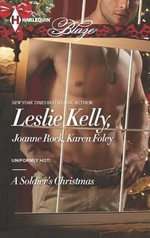 A Soldier's Christmas : I'll Be Home for ChristmasPresents Under the TreeIf Only in My Dreams - Leslie Kelly