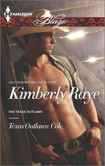 Texas Outlaws : Cole - Kimberly Raye