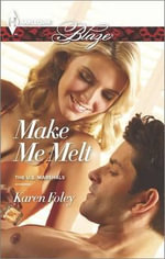 Make Me Melt - Karen Foley