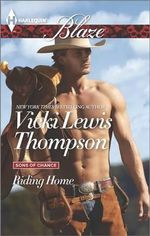 Riding Home : Harlequin Blaze - Vicki Lewis Thompson