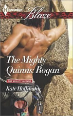 The Mighty Quinns : Rogan - Kate Hoffmann