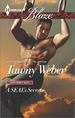 A Seal's Secret : Harlequin Blaze - Tawny Weber
