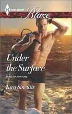 Under the Surface - Kira Sinclair