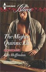 The Mighty Quinns : Eli - Kate Hoffmann