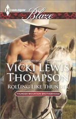 Rolling Like Thunder : Harlequin Blaze - Vicki Lewis Thompson