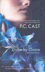 Divine by Choice : Partholon - P C Cast