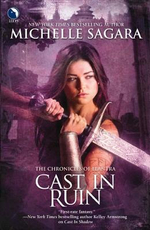 Cast in Ruin : Chronicles of Elantra - Michelle Sagara