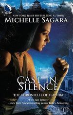 Cast in Silence : Chronicles of Elantra - Michelle Sagara