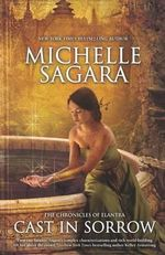 Cast in Sorrow : No - Michelle Sagara