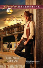 The Marshal's Promise : Love Inspired Historical - Rhonda Gibson