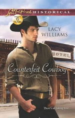 Counterfeit Cowboy - Lacy Williams