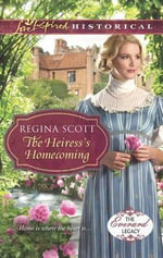 The Heiress's Homecoming - Regina Scott