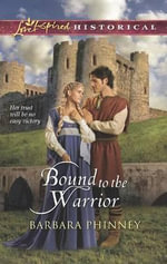Bound to the Warrior - Barbara Phinney
