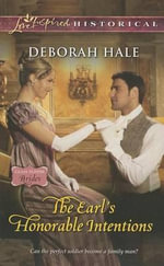 The Earl's Honorable Intentions : Love Inspired Historical - Deborah Hale