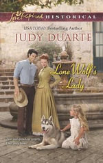 Lone Wolf's Lady : Love Inspired Historical - Judy Duarte