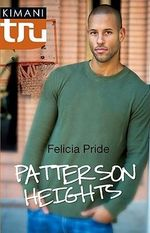 Patterson Heights - Felicia Pride