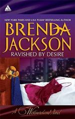 Ravished by Desire : A Little Dare / Thorn's Challenge - Brenda Jackson