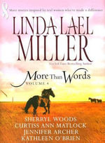 More Than Words : Volume 4 - Linda Lael Miller