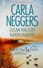 More Than Words : Stories of Strength - Carla Neggers