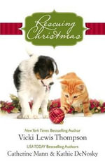 Rescuing Christmas : Holiday HavenHome for ChristmasA Puppy for Will - Vicki Lewis Thompson