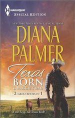 Texas Born/Maggie's Dad - Diana Palmer